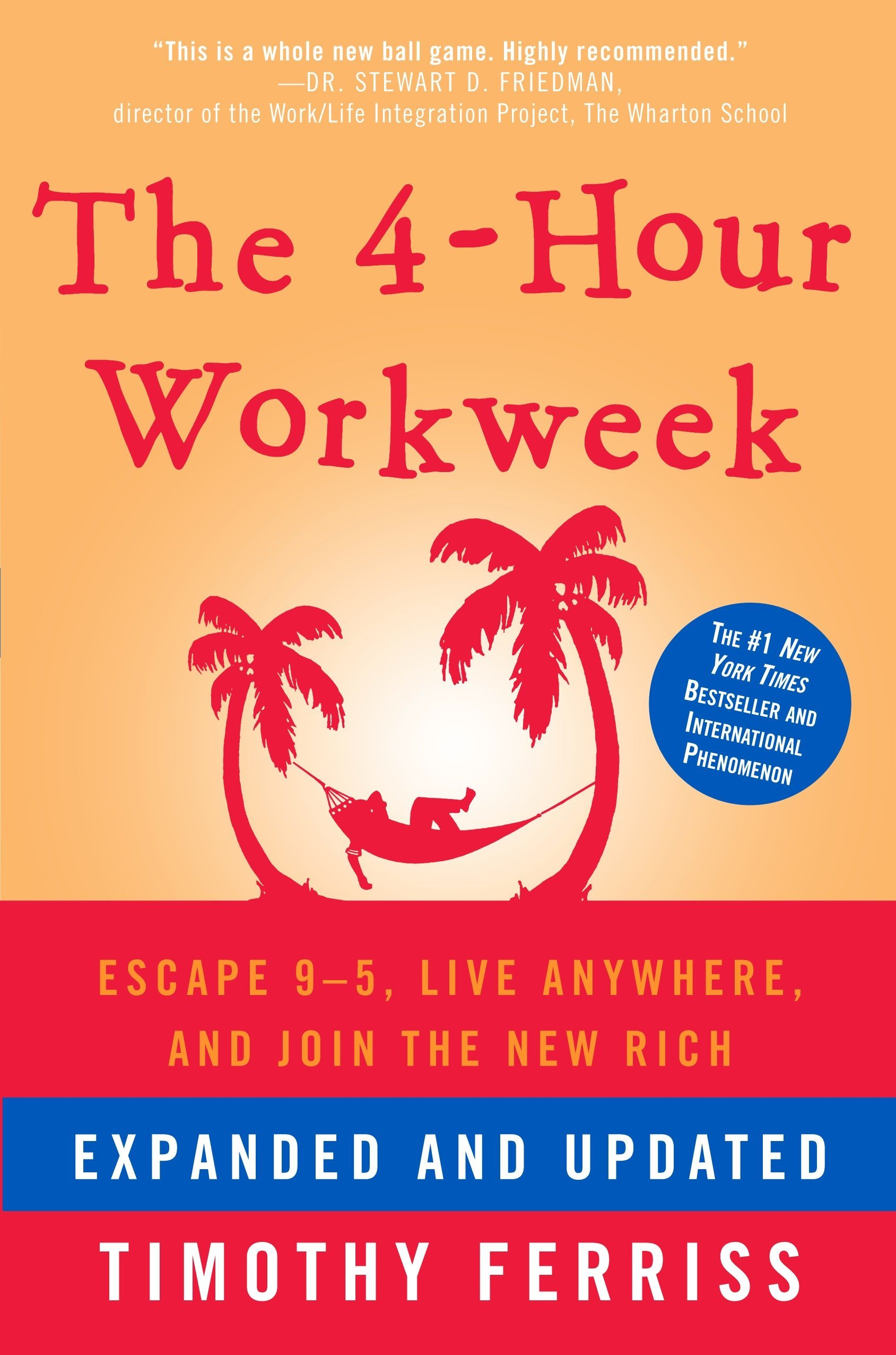 The 4 Hour Workweek by Time Ferriss