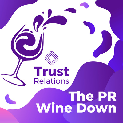 Podcast cover art for The PR Wine Down which shows a glass of purple wine spilling all over a white background.