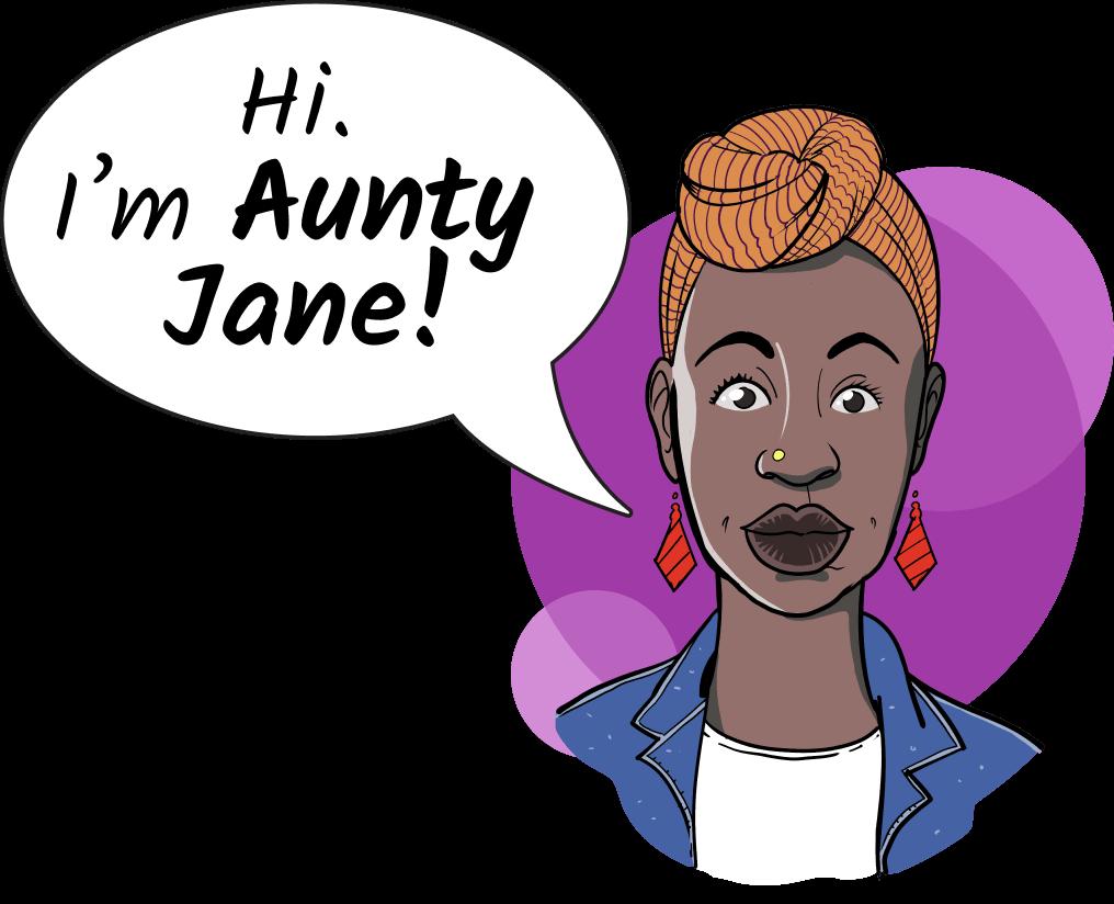 """Aunty Jane Illustration saying the words, """"Hi I'm Aunty Jane"""""""