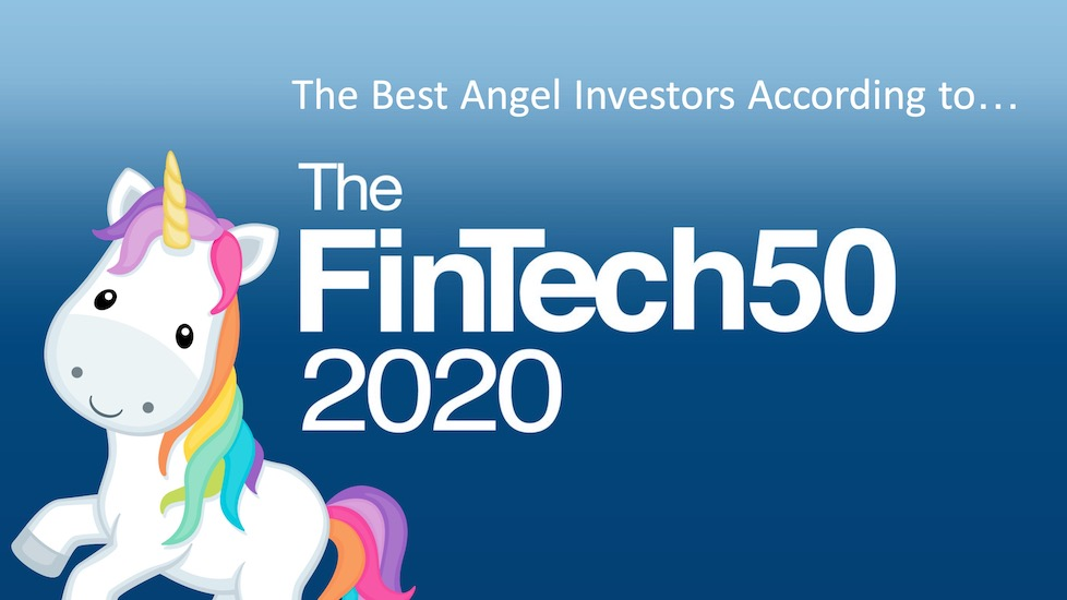 The Best Fintech Angel Investors According to the FinTech50 2020