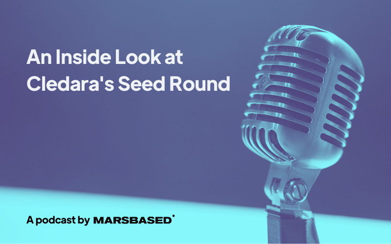 MarsBased Podcast: An Inside Look at Cledara's Seed Round
