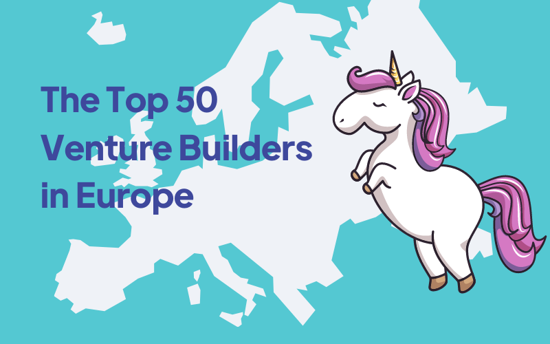 Top 50 Venture Builders in Europe 2021