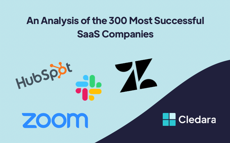 An Analysis of the 300 Most Successful SaaS Companies - According to Cledara Data