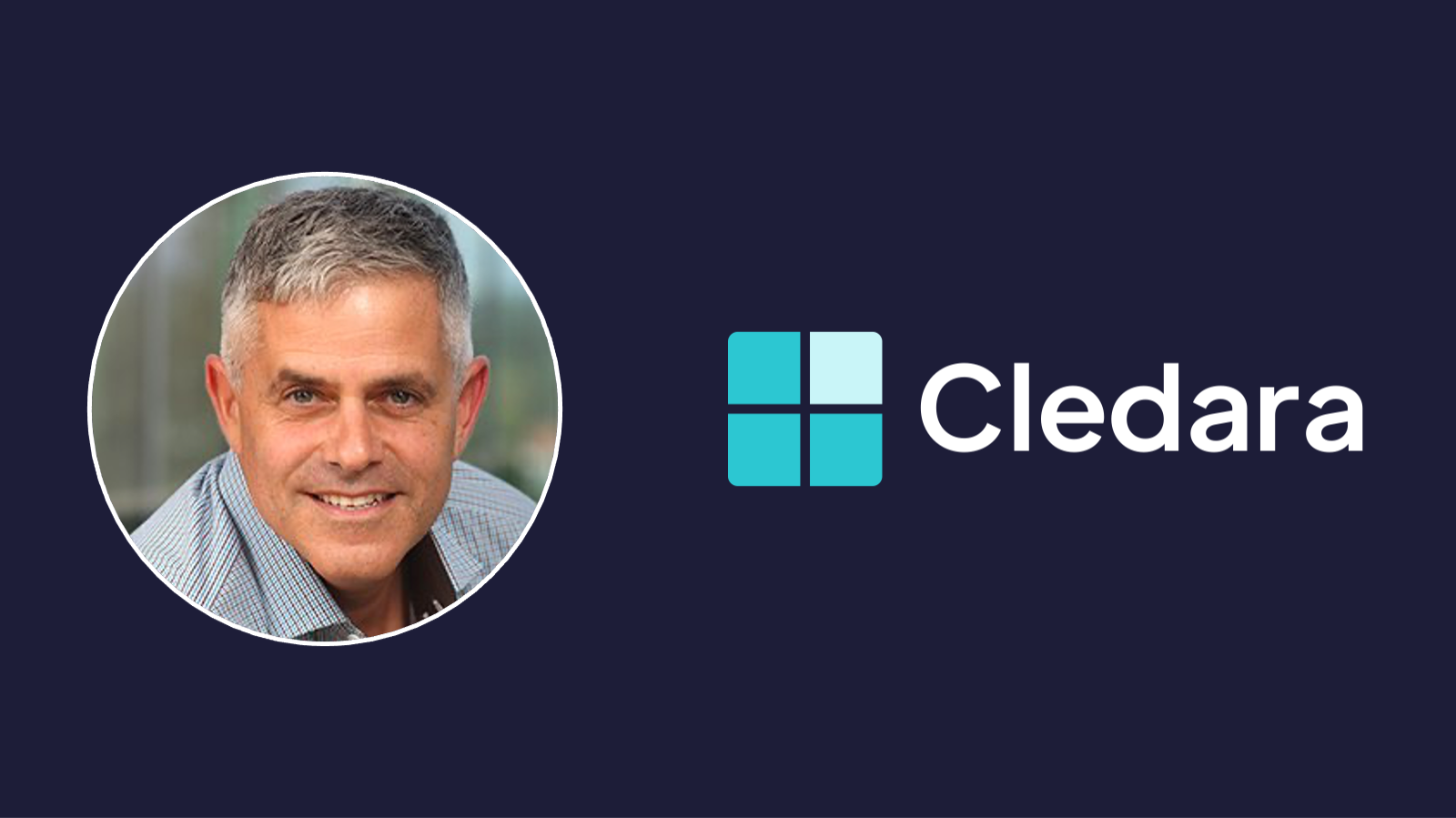 Former PayPal, SAP Cloud, Treasure Data Executive joins Cledara to Accelerate Adoption of their SaaS Management Platform