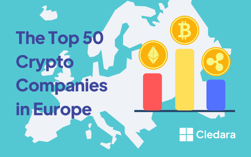 The Top 50 European Crypto Companies