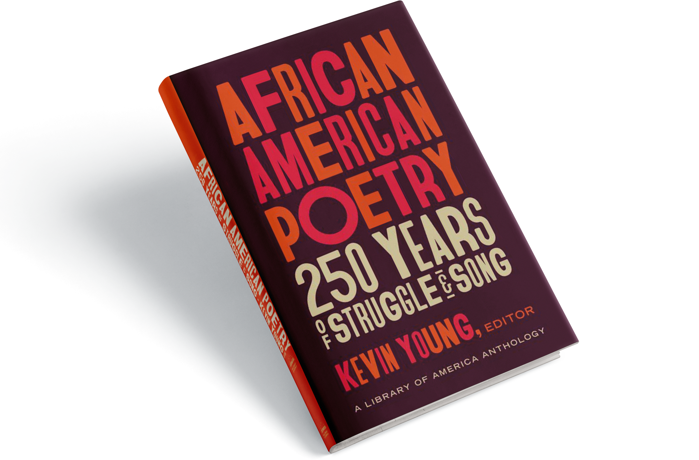 African American Poetry: 250 Years of Struggle and Song