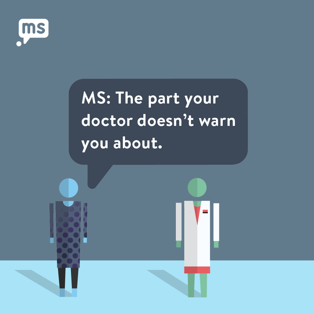 MS: The Part Your Doctor Doesn't Warn You About