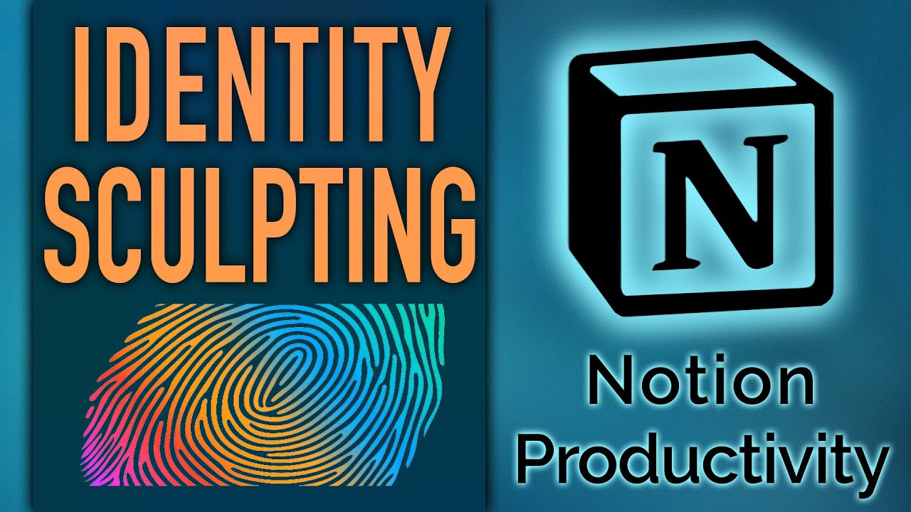 Identity Sculpting in Notion (MINDSET Part 2) – PPV Life Operating System