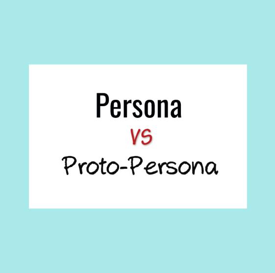 Proto-Personas VS Persona's