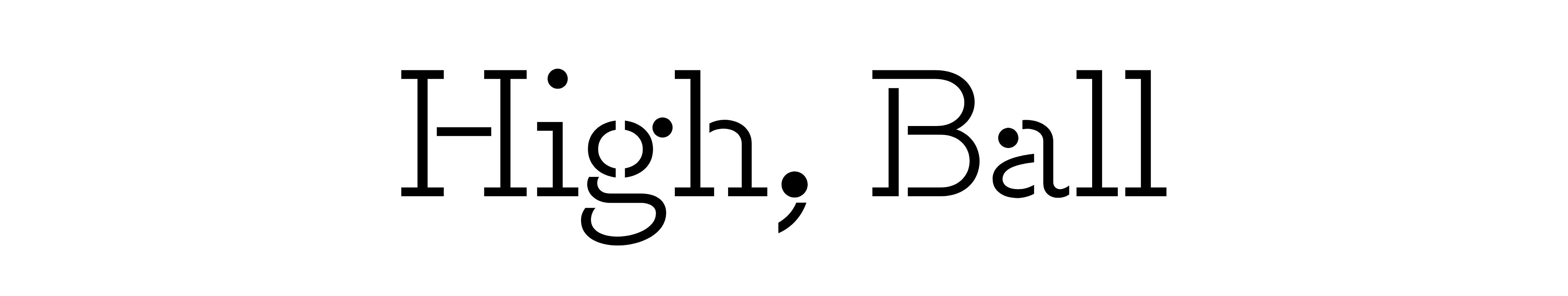 High Ball (Stencil)