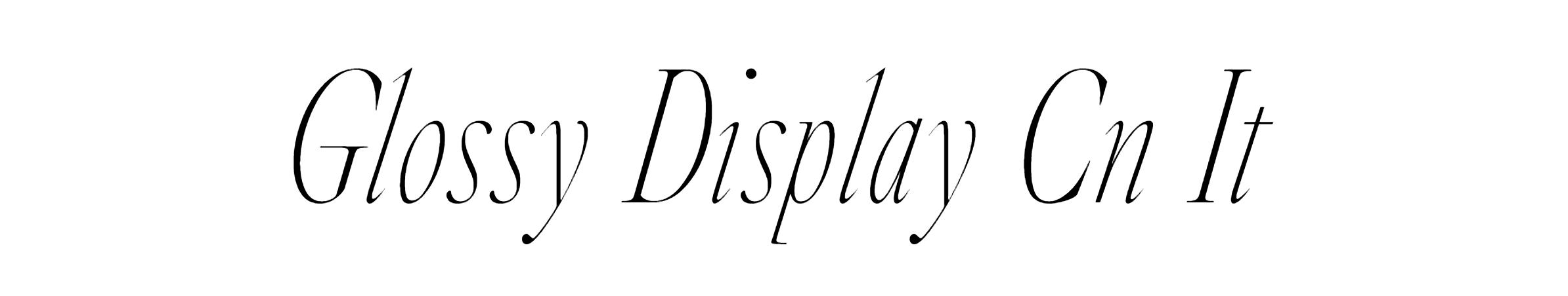 Glossy Display CN Italic