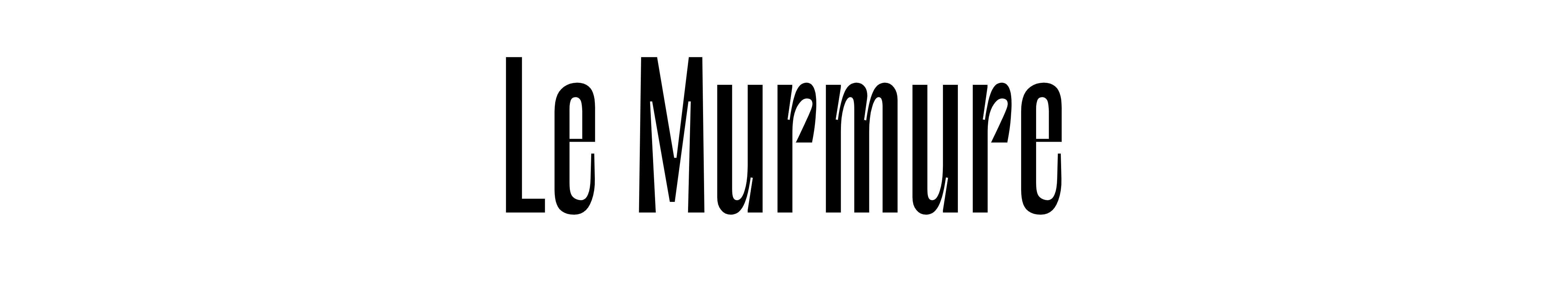 Le Murmure