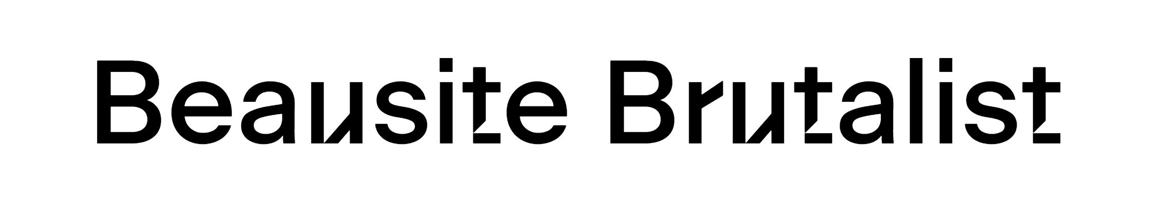 Beausite Brutalist