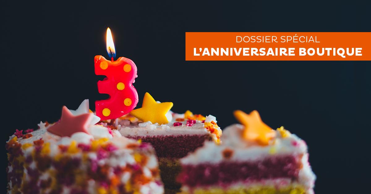 L'anniversaire de votre boutique : un temps fort à intégrer à votre stratégie marketing e-commerce