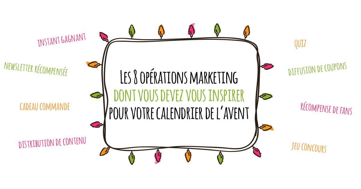 Les 8 opérations marketing dont vous devez vous inspirer pour votre calendrier de l'avent