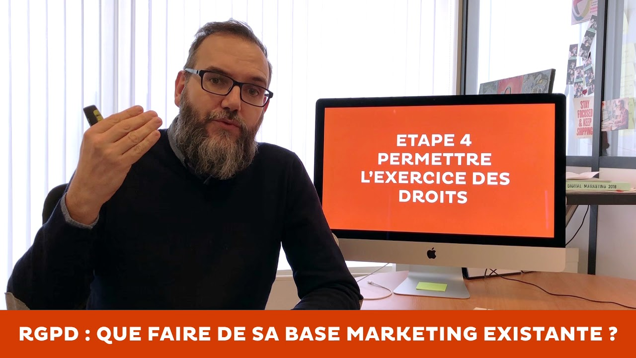 RGPD : épisode 4 - que faire de vos bases marketing ?