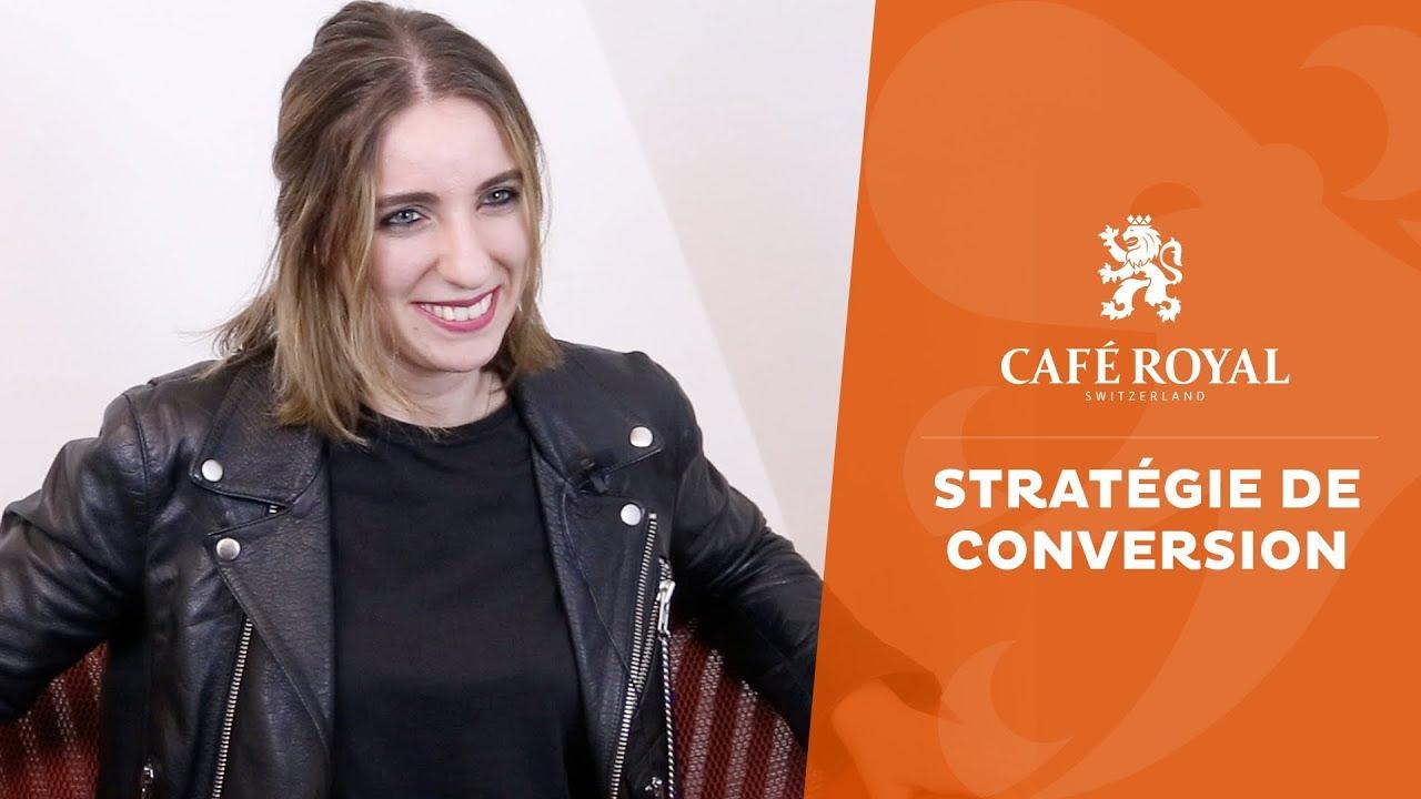 Café Royal : retour sur une stratégie de conversion bien aiguisée