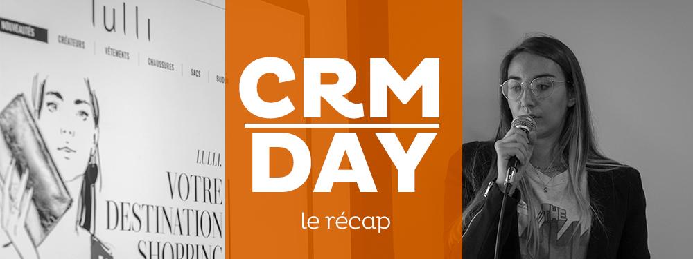 CRM DAY : retour sur une journée clients comme on les aime !