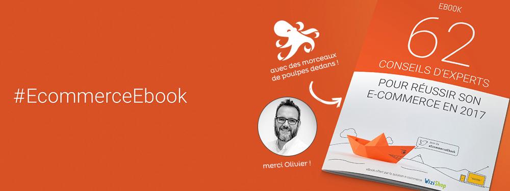 Ebook E-commerce Wizishop : découvrez le conseil d'Olivier