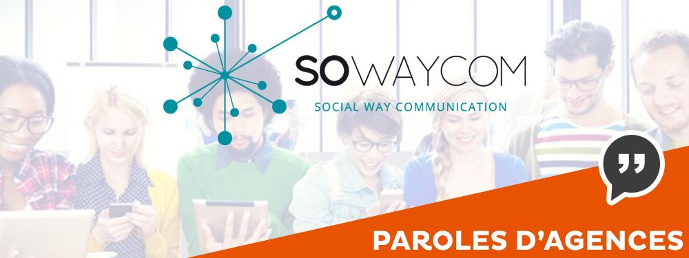 Paroles d'agences : Sowaycom utilise SPREAD pour développer le chiffre d'affaires de ses clients