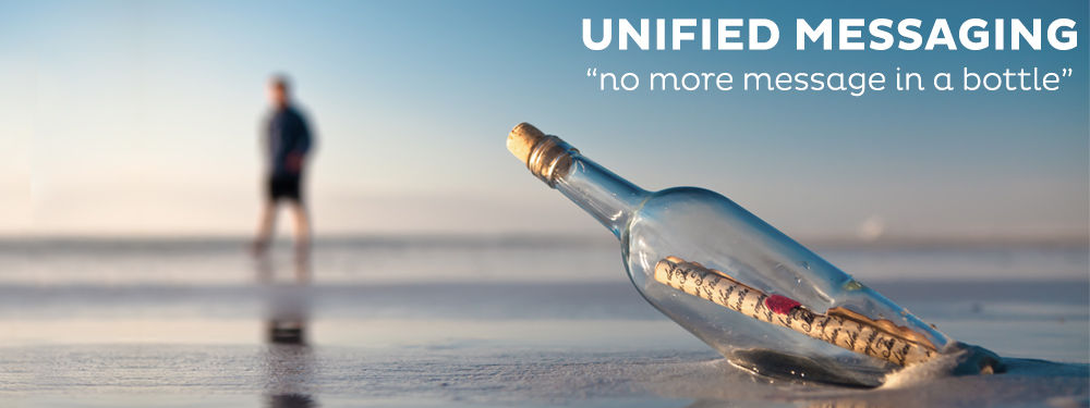 Nouveauté : UNIFIED MESSAGING place le message au coeur de la communication