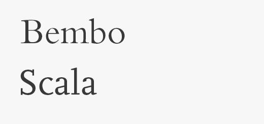 Bembo, Scala