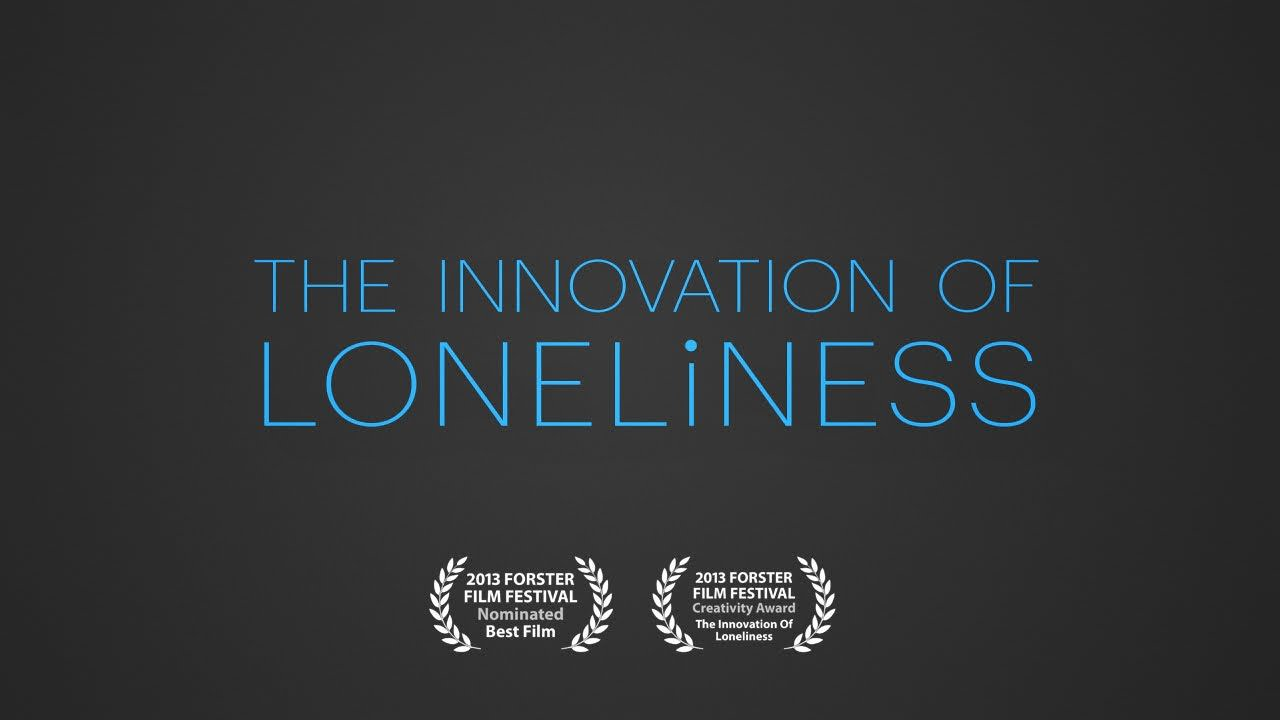 The Innovation of Lonliness