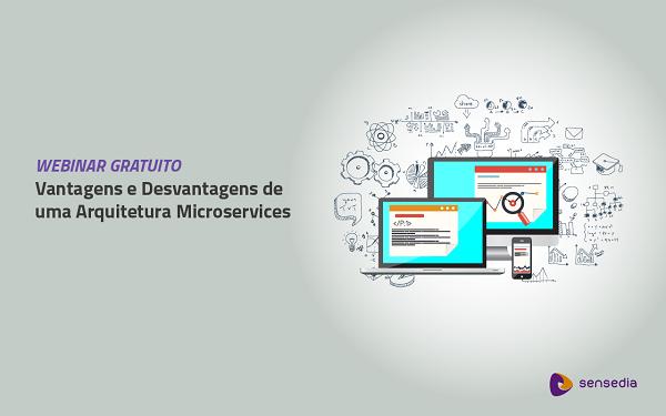 Assista o Webinar de Microservices!