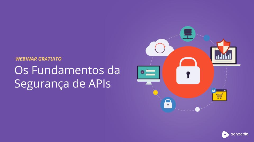 Segurança mobile não é tudo! Clique aqui e confira o Webinar de segurança de APIs.
