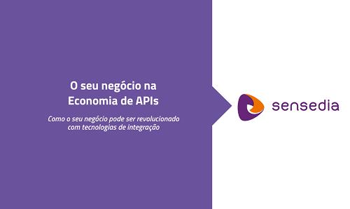 """A economia mudou com APIs. Você não? Entenda 5 motivos para ter APIs no seu negócio, e saiba a resposta para a pergunta """"Por que investir em APIs""""."""