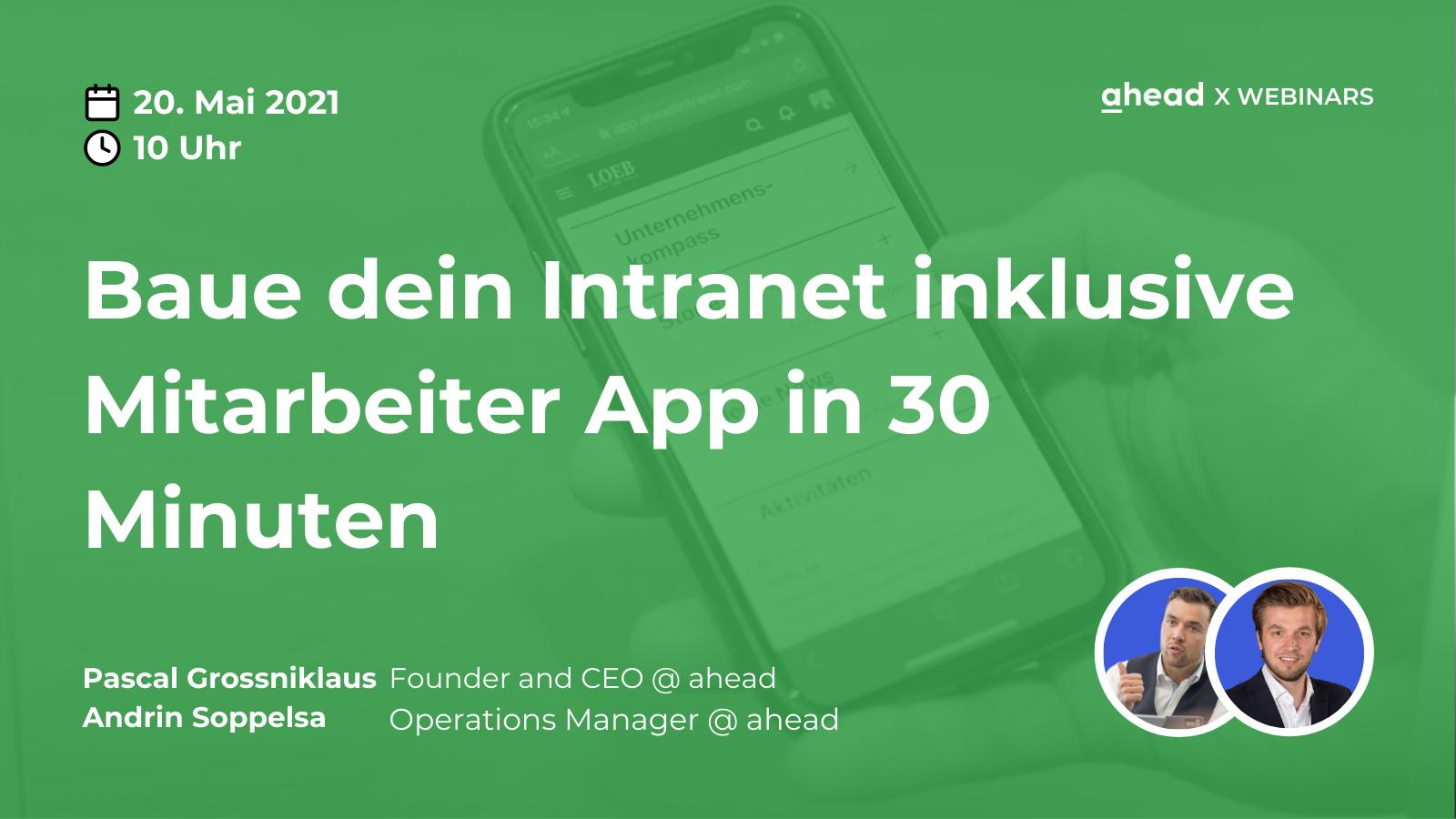 ahead Intranet Internal Communication Webinar Pascal Grossniklaus Andrin Soppelsa Employee App