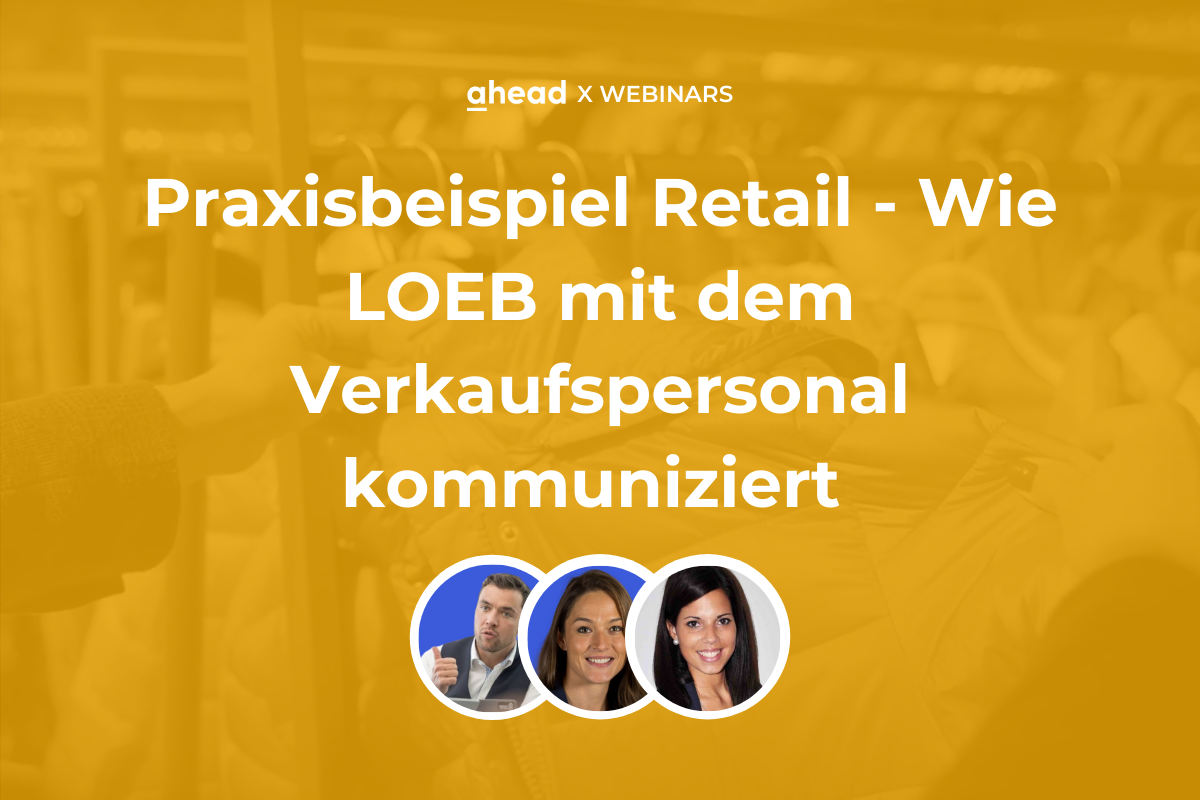 Praxisbeispiel Retail - Wie LOEB mit dem Verkaufspersonal kommuniziert