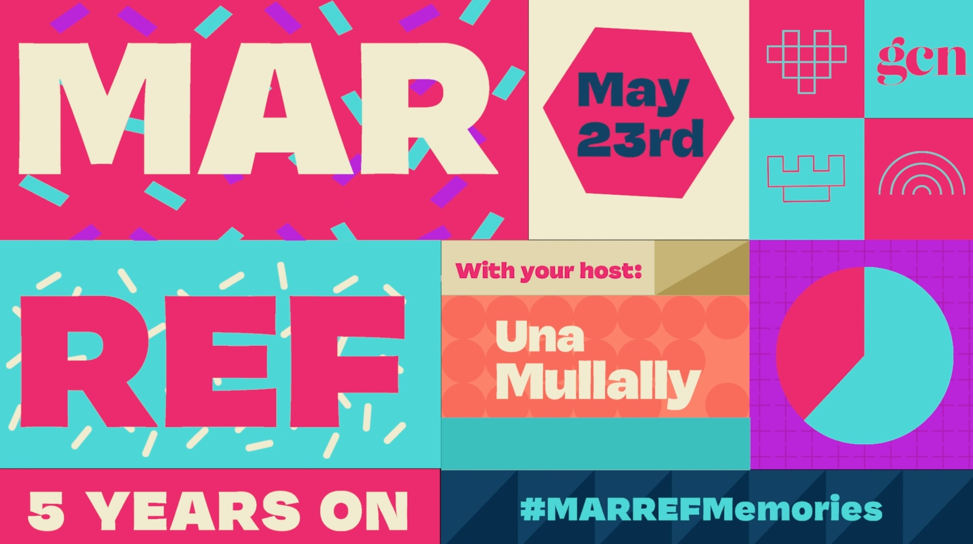 Poster for Mar Ref 5 Years On event. The poster feature the event title, date of May 23 as well as host Una Mullally and hashtag #MARREFMemories.