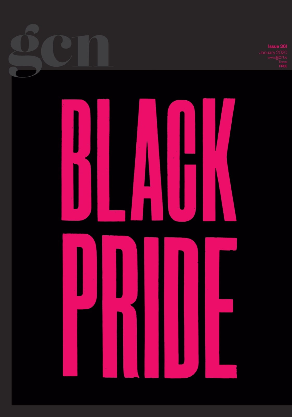 Some of GCN's covers from 2017 with the words Black Pride on the cover.