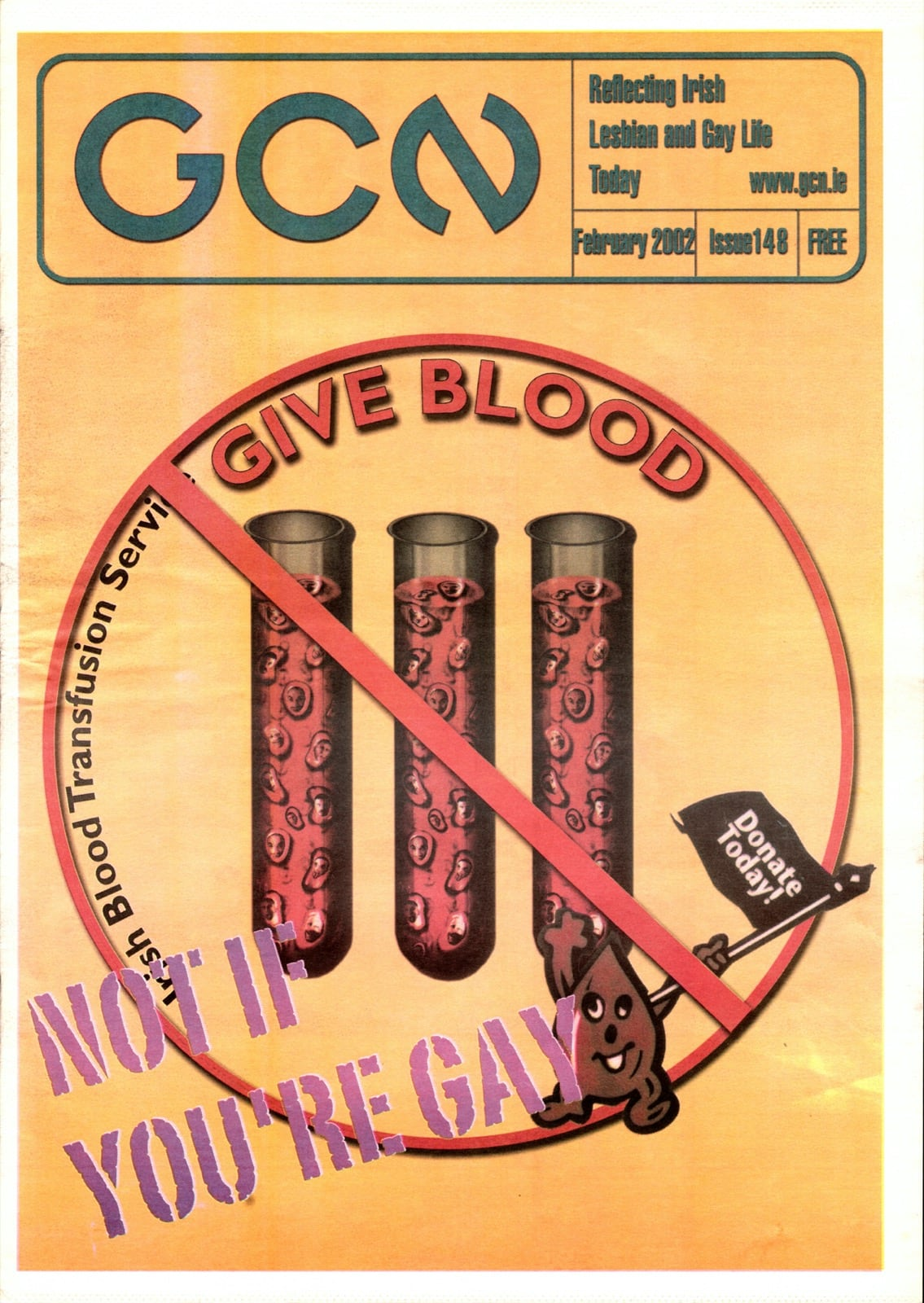 Some of GCN's covers from 1999 with a 'Give Blood - Not if you're gay' illustration with phials of blood on the cover.