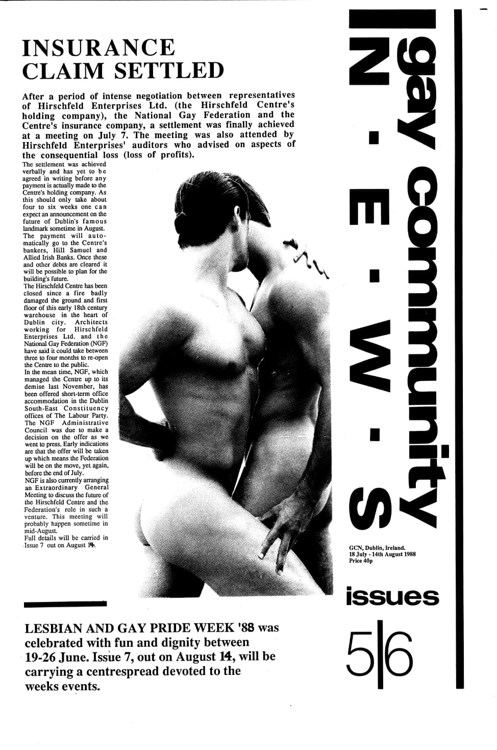 """Taking a look at the production process of GCN: Front page of GCN's issue 5/6, two naked men kissing on the cover. The headline reads """"Insurance claim settled""""."""