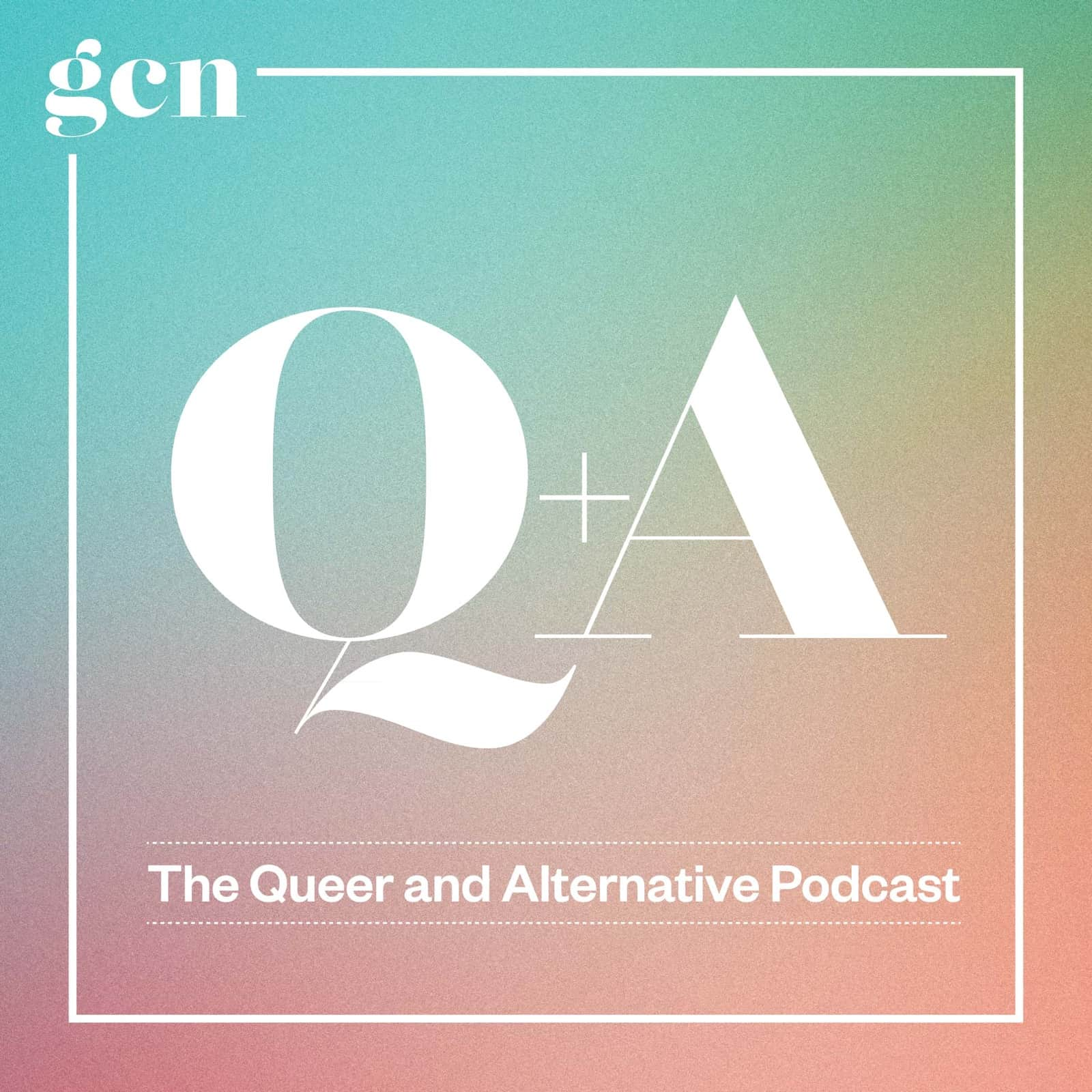 "Logo for GCN's Q&A podcast. The logo consists of white text that reads ""Q+A The Queer and Alternative Podcast"" inside a square box with a green and orange gradient."