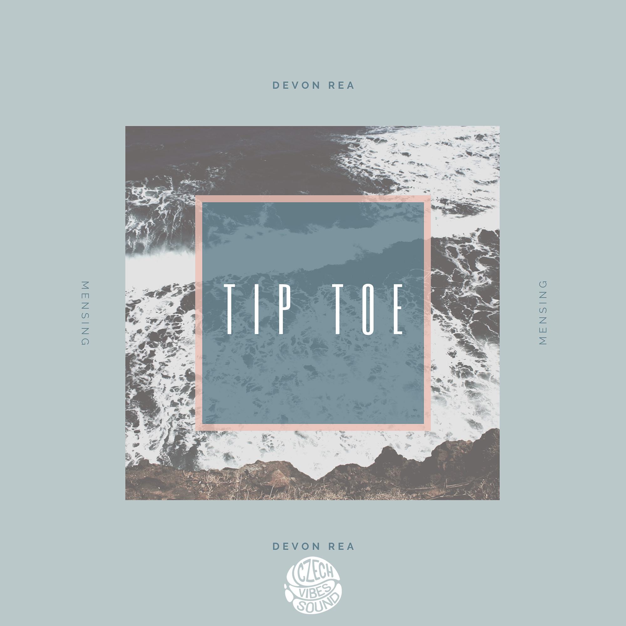 Devon Rea x Mensing - Tip Toe