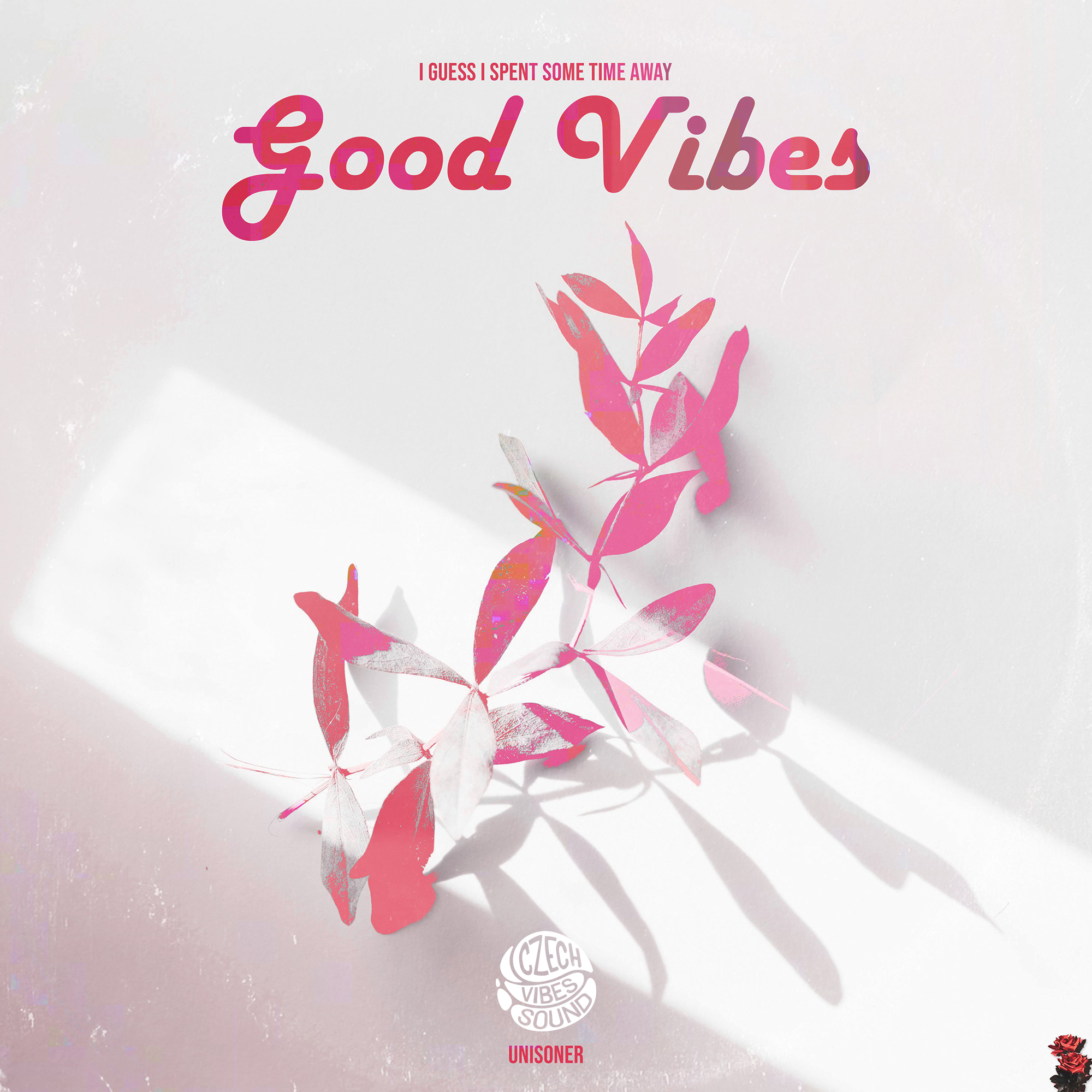 Unisoner - Good Vibes