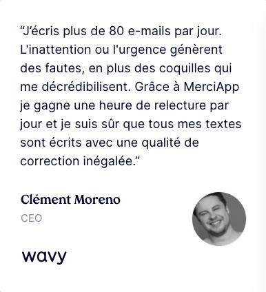 Avis du CEO de Wavy sur le correcteur MerciApp