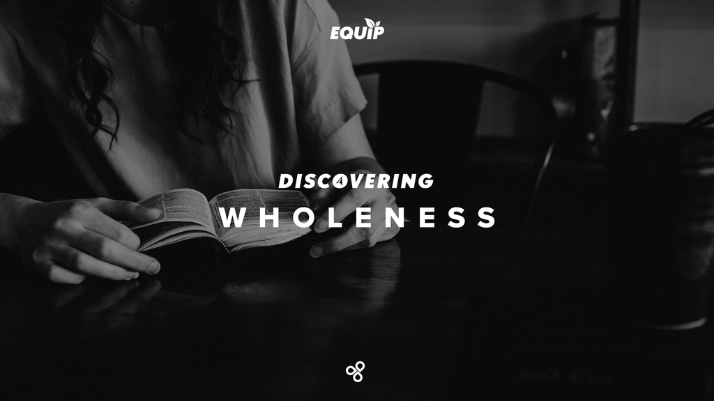 Discovering Wholeness
