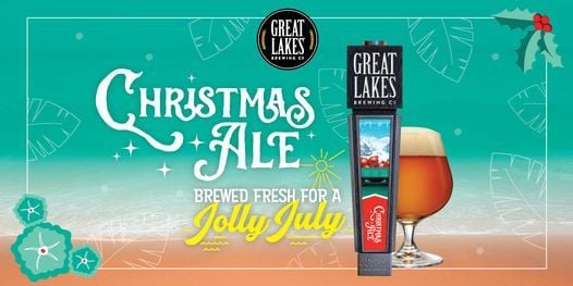 Great Lakes Brewing Christmas Ale in July.