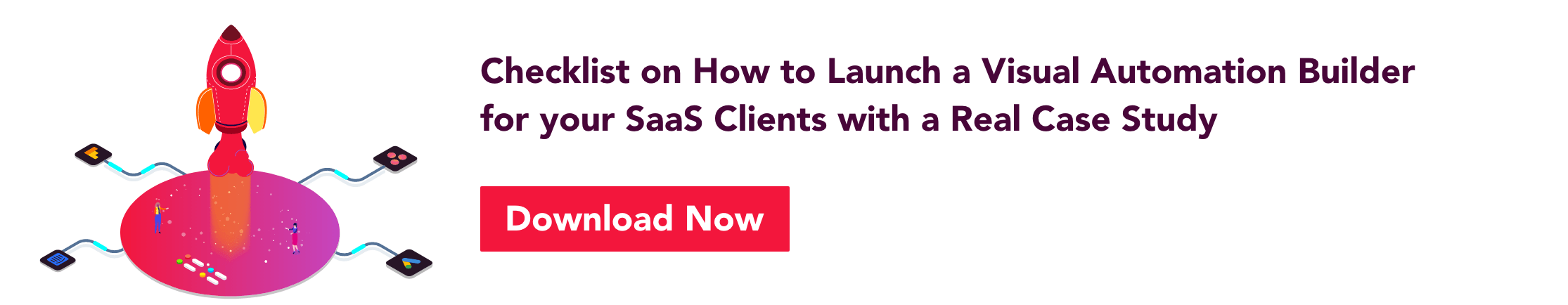 checklist on how to launch a visual automation builder