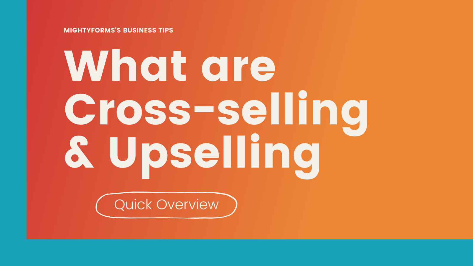 what are cross-selling & upselling infographic 1 _ MightyForms