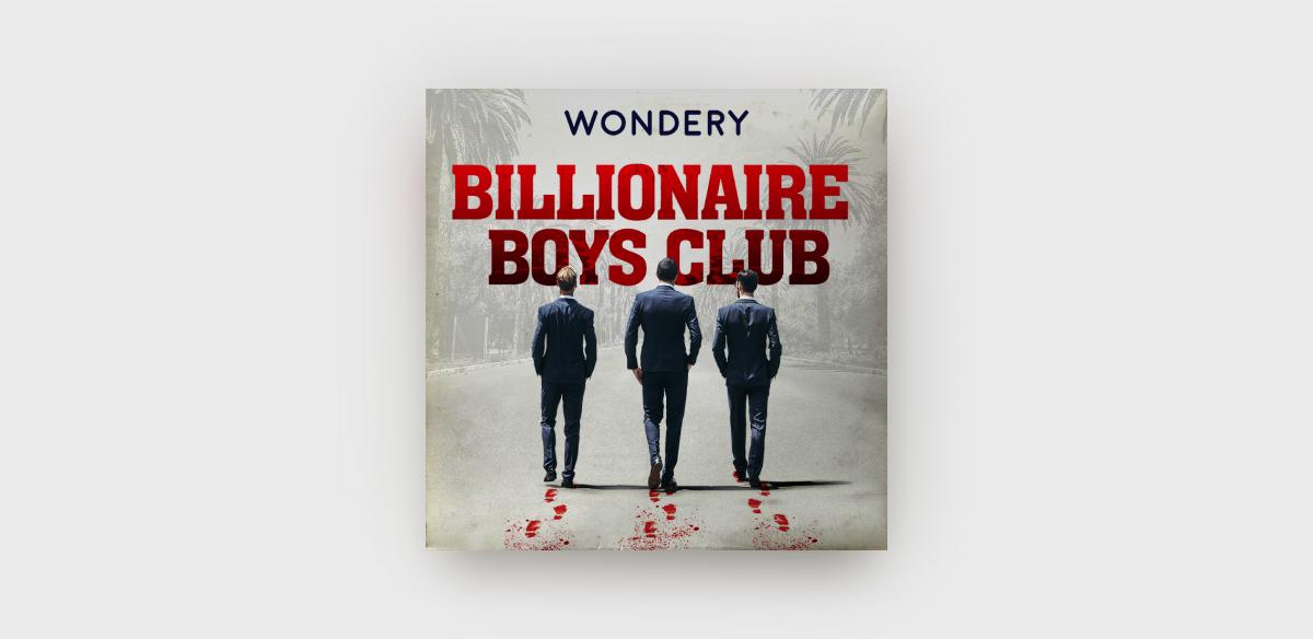 Okładka podcastu Billionaire Boys Club