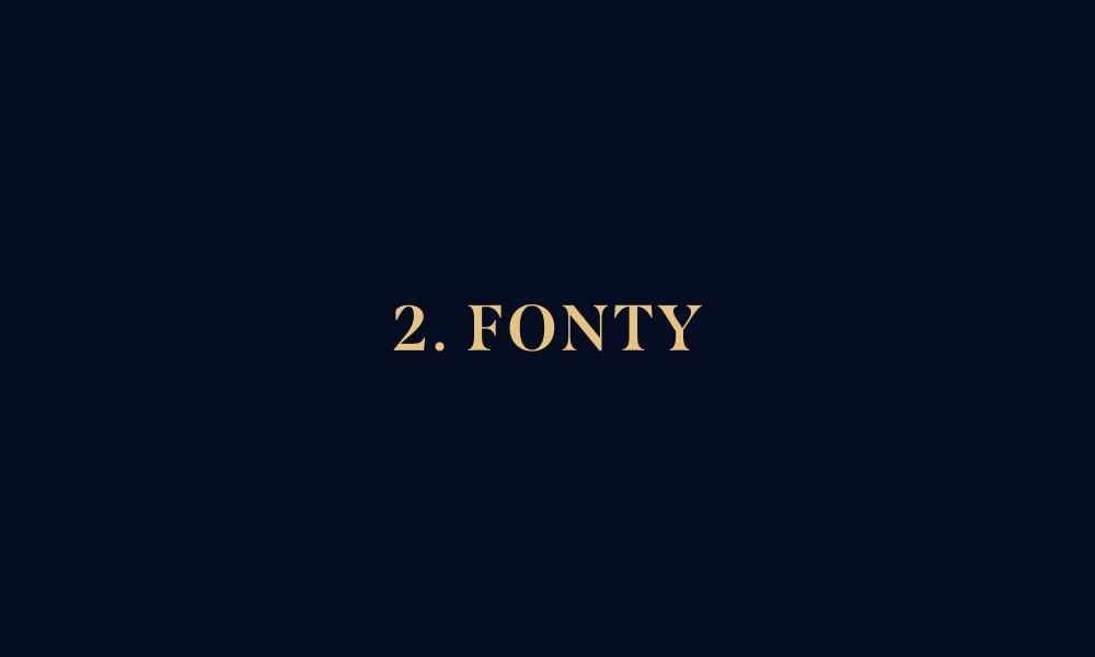 2. Fonty