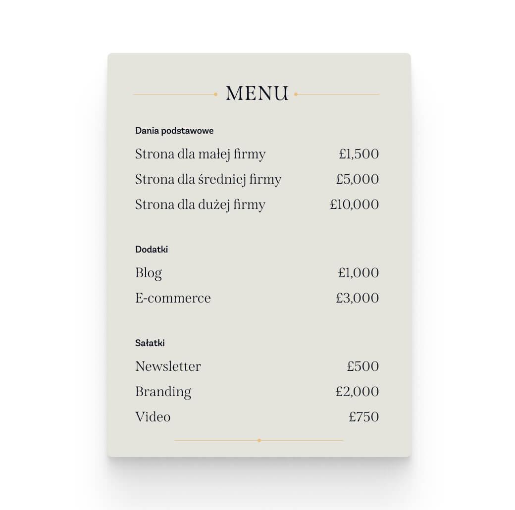 Cennik usług projektanta przygotowany jak Menu w restauracji, żeby uświadomić, ze to cena strony nie jest stała