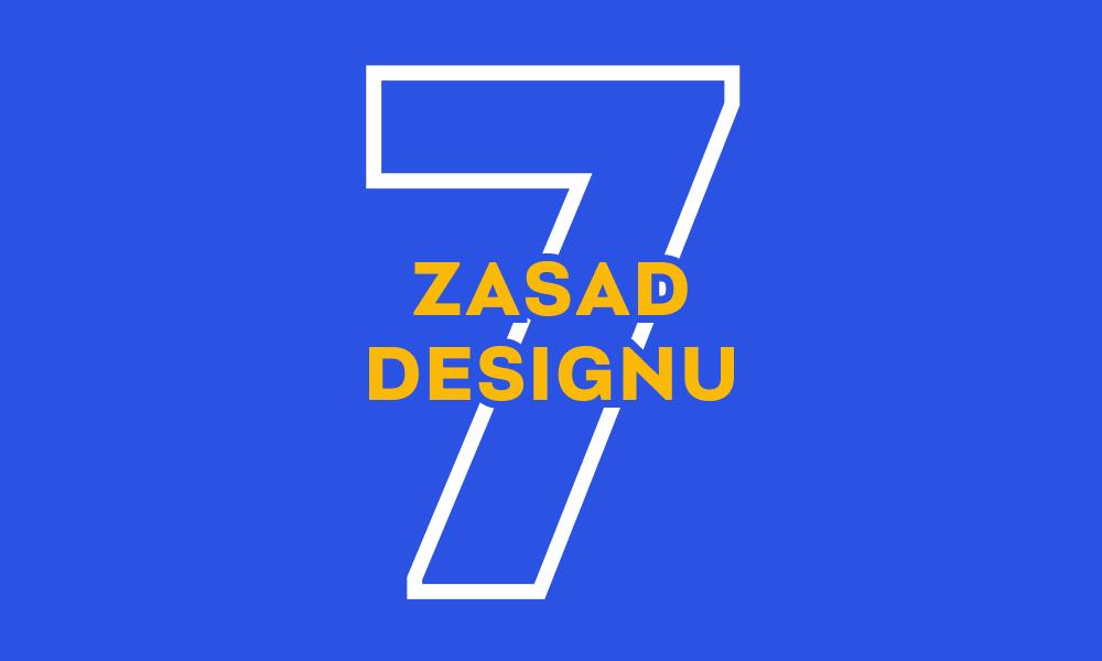 7 zasad designu, które każdy powinien znać