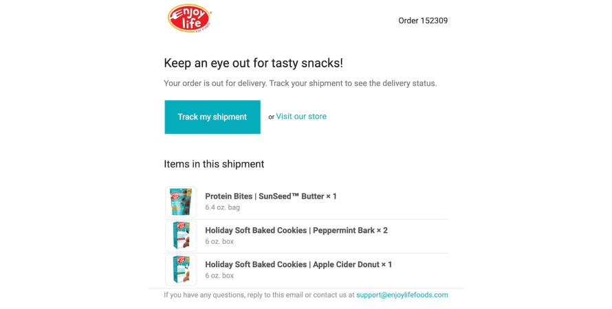 Enjoy Life sends out out for delivery notification