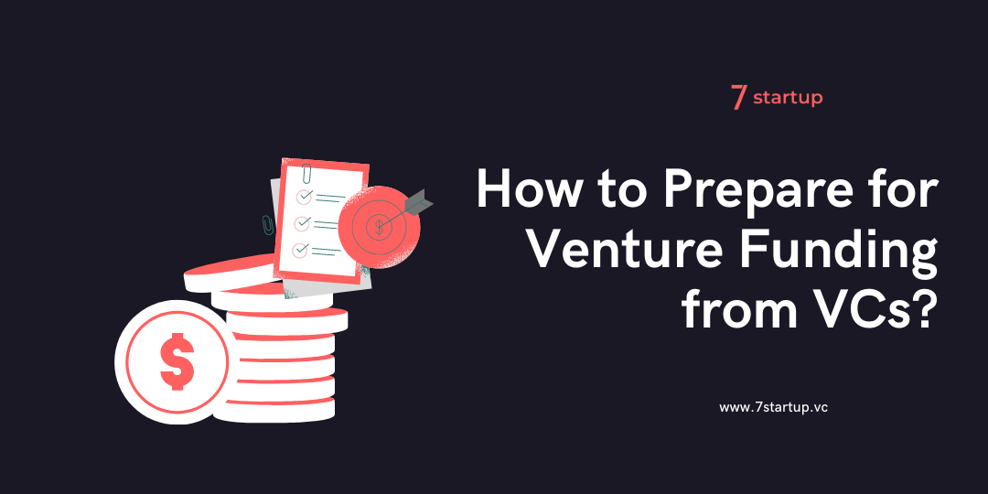 Venture Capital Funding - 7 Rules to Secure Funding for Startups